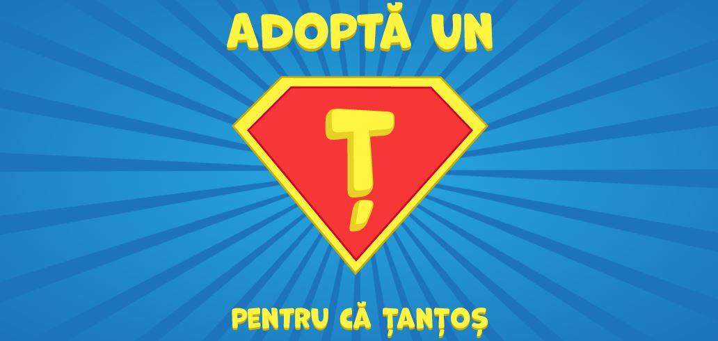 Campania Adopta un Ș